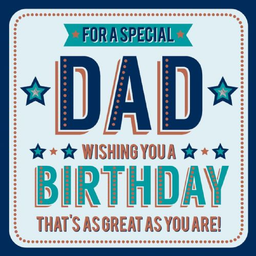 For A Special Dad Wishing You A Birthday